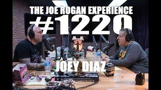 Download Joe Rogan Experience #1220 - Joey Diaz Video