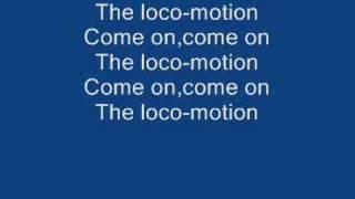 Download The Loco-Motion lyrics Video