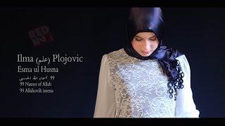 Download Ilma (علم) Plojovic - Esma ul Husna (99 Names of Allah) أسماء الله - عیلم پلۆجۆڤیك Video