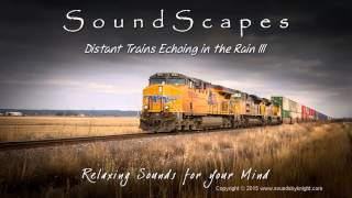Download 🎧 DISTANT TRAINS ECHOING IN THE RAIN III - Soothing Train Sounds with Rain & Thunder Video
