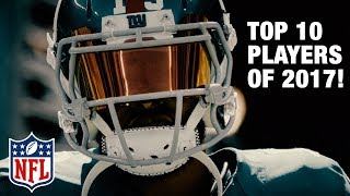 Download Top 10 Players of 2017 Revealed! | Top 100 Players of 2017 | NFL Video