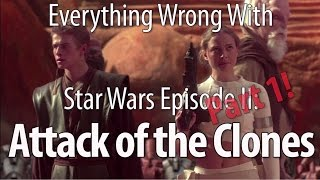 Download Everything Wrong With Star Wars Episode II: Attack of the Clones Part 1 Video