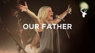 Download Our Father (LIVE) - Jenn Johnson | For The Sake of the World Video