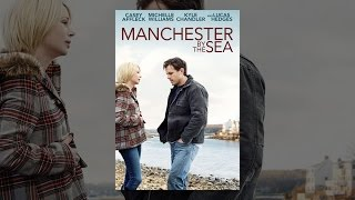 Download Manchester by the Sea Video