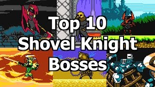 Download Top 10 Shovel Knight Bosses Video