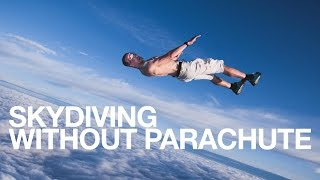 Download Skydiving Without Parachute - Antti Pendikainen Video