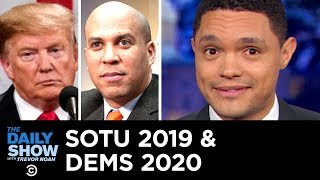 Download SOTU 2019 May Be Over, But the 2020 Dems Are Just Getting Started | The Daily Show Video