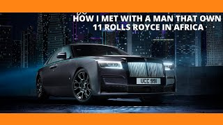 Download MEET NIGERIAN MAN THAT OWN ELEVEN ROLLS ROYCE Video