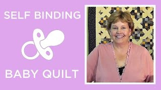 Download Make a Self Binding Baby Blanket with Jenny Doan of Missouri Star (Instructional Video) Video