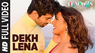 Download DEKH LENA Full Video Song | Tum Bin 2 | Arijit Singh & Tulsi Kumar | Neha Sharma, Aditya & Aashim Video