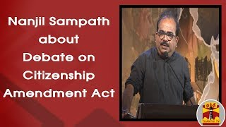 Download Nanjil Sampath about Debate on Citizenship Amendment Act | Makkal Mandram | Thanthi TV Video