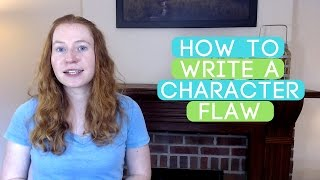 Download How to Write a Character Flaw [Novel Boot Camp #3] Video