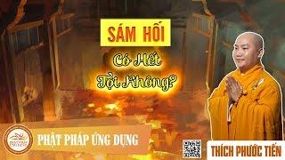 Download Sám Hối Có Hết Tội Không - Thầy Thích Phước Tiến mới nhất 2017 Video