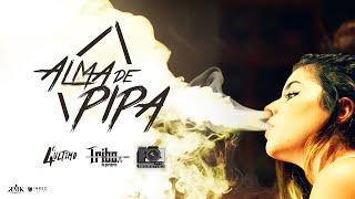 Download Tribo da Periferia - Alma de Pipa Video