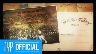 Download DAY6 ″Beautiful Feeling″ M/V Video