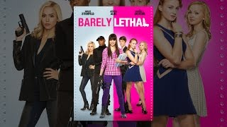 Download Barely Lethal Video
