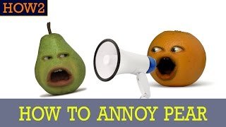 Download HOW2: How to Annoy Pear! Video