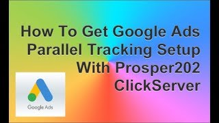 Download Parallel Tracking Adwords Support In Prosper202 Video