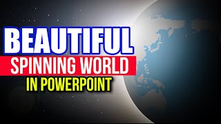 Download Beautiful Spinning World in PowerPoint (Animation Tutorial) Video