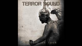 Download Terror Sound - Electronic Lobotomy Video