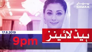 Download Samaa Headlines - 9PM -17 June 2019 Video