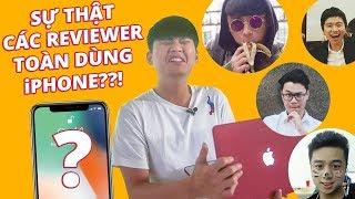 Download CÓ THẬT LÀ CÁC REVIEWER TOÀN DÙNG iPHONE??! Video