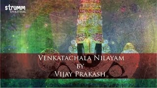 Download Venkatachala Nilayam by Vijay Prakash Video