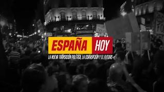 Download España Hoy. La nueva transición política, la corrupción y el futuro Video