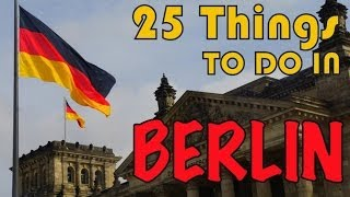 Download 25 Things to do in Berlin, Germany Travel Guide Video