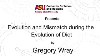 Download Evolution and mismatch during the evolution of diet | Gregory Wray Video