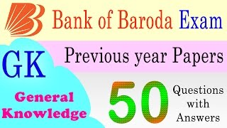 Download Bank of Baroda Exam Previous year Papers GK General Knowledge Questions with Answers Video