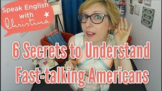 Download Secrets to Understand Fast-talking Americans : English Listening Practice Video