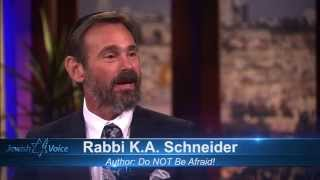 Download Rabbi Kirt: A. Schneider Do Not Be Afraid - Freedom from Fear (June 23, 2014) Video