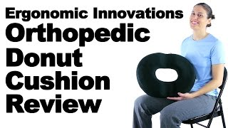 Download Ergonomic Innovations Orthopedic Donut Cushion Review - Ask Doctor Jo Video