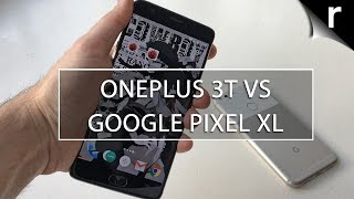 Download OnePlus 3T vs Google Pixel XL: Performance, features and more Video