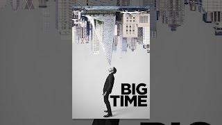 Download Big Time Video