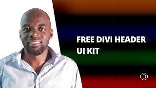 Download How to use our FREE Divi Header UI Kit Video