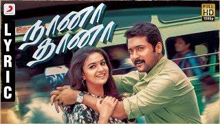 Download Thaanaa Serndha Koottam - Naana Thaana Lyric | Suriya | Anirudh l Vignesh ShivN Video