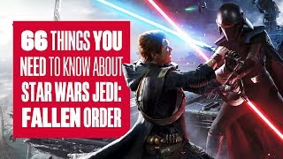 Download (Order) 66 Things You Need To Know About Star Wars Jedi: Fallen Order New Gameplay! Video