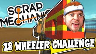 Download Scrap Mechanic! - 18 WHEELER CHALLENGE! Vs AshDubh - [#38] | Gameplay | Video
