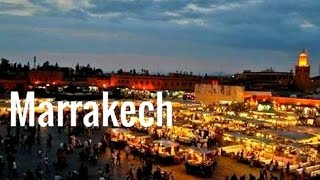 Download Marrakech : Best tourist destination in Morocco - Meilleure destination au Maroc Video