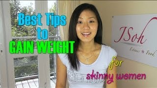 Download Best Tips to Gain Weight for Skinny Women Video