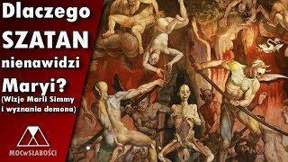 Download Dlaczego Szatan nienawidzi Maryi? (Wizje Marii Simmy i wyznania demona) Video