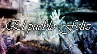 Download El Pueblo Feliz-LLDM Video