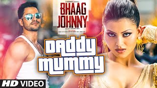 Download Daddy Mummy VIDEO Song | Urvashi Rautela | Kunal Khemu | DSP | Bhaag Johnny | T-Series Video