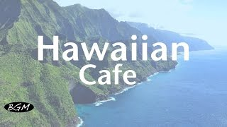 Download 【Hawaiian Cafe Music】Chill Out Guitar Music - Music For Relax - Instrumental Music Video