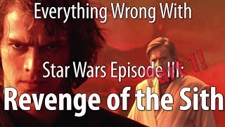 Download Everything Wrong With Star Wars Episode III: Revenge of the Sith, Part 1 Video