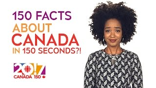 Download 150 Facts About Canada…in 150 seconds?! | CBC Video