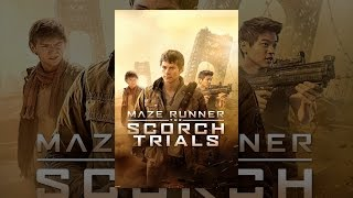 Download Maze Runner: the Scorch Trials Video