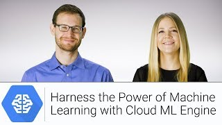 Download Harness the Power of Machine Learning with Cloud ML Engine   Google Cloud Labs Video